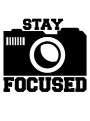 kamera foto fotograf digital bilder machen augen fokusiert stay focused spruch konzentriert aufmerksam dran bleiben wach überlegen fit scharf verstand nachdenken cool