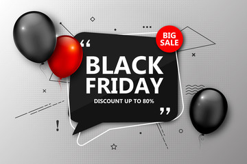 Black Friday sale, shopping poster. Seasonal discount banner with red and black balloons, speech bubble frame on grey background. Holiday design template for advertising closeout on thanksgiving day