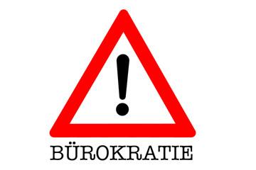 Bürokratie Warnschild