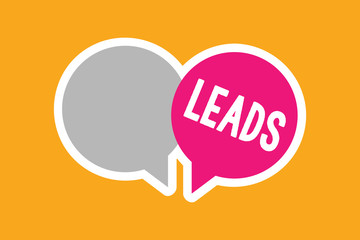 Text sign showing Leads. Conceptual photo route or means of access to particular place Facebook ad campaign.