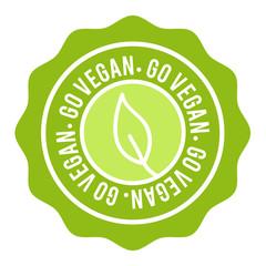 Wall Mural - Vegan Button. Go Vegan Badge. Eps10 Vector Banner.