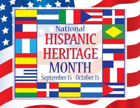 Hispanic Heritage Month September 15 - October 15