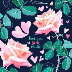 Pink rose watercolor illustration. Love you soo much calligraphy. Pink roses with thorns, leaves and hearts. Valentines Day greetings. Postcard, poster, cover floral design. Isolated color vector