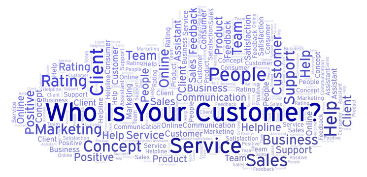 Who Is Your Customer? word cloud.
