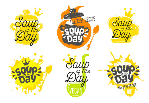 Soup of the day, sketch style cooking lettering icons set. For badges, labels, logo, restaurant, menu, kitchen classes, cafe, food studio.
