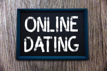 Handwriting text Online Dating. Concept meaning Searching Matching Relationships eDating Video Chatting.