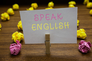 Handwriting text writing Speak English. Concept meaning Study another Foreign Language Online...