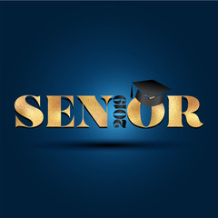 Senior 2019 - Class of 2019 Congratulations Graduate - Typography. gold texture and isolated dark blue background.