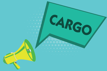 Writing note showing Cargo. Business photo showcasing The goods Merchandise conveyed in a ship airplane and vehicle.