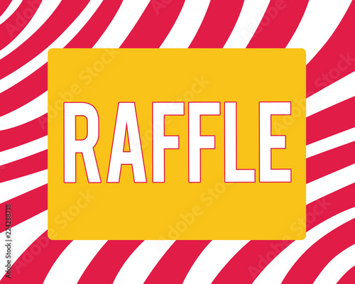 conceptual hand writing showing raffle business photo showcasing means of raising money by selling numbered