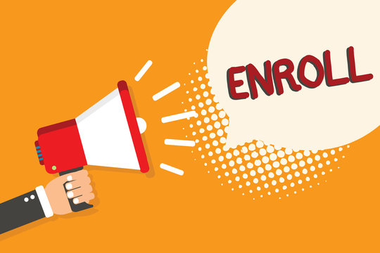 Writing note showing Enroll. Business photo showcasing officially register as member of institution or student on course Man holding megaphone loudspeaker bubble orange background halftone