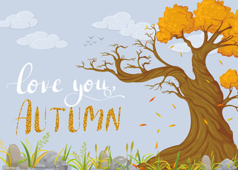 Love you, Autumn. Background with autumn tree
