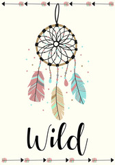 Vector image of dreamcatcher and arrows in the Boho style with the inscription Wild. Cartoon illustration for use on postcards, banners, posters, prints on clothes for children.