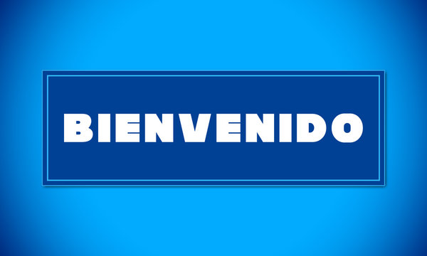 Bienvenido - clear white text written on blue card on blue background