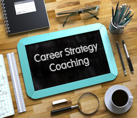 Small Chalkboard with Career Strategy Coaching. 3d