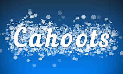 Cahoots - white text written on blue bokeh effect background
