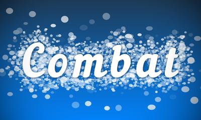 Combat - white text written on blue bokeh effect background