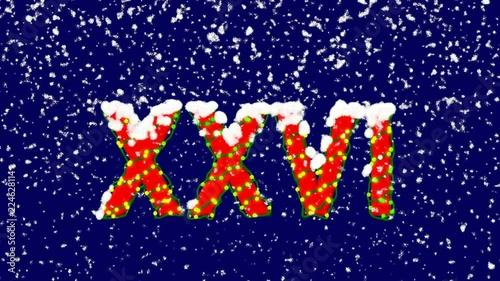 New Year text Roman numerals XXVI  Snow falls  Christmas mood