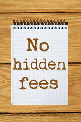 Composite image of digital image Of No hidden fees text