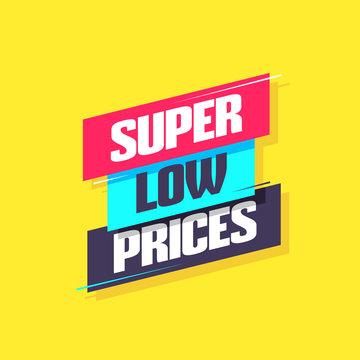 Super Low Prices Label