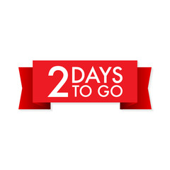 2 days to go  red ribbon on white background. Vector illustration.