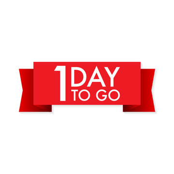 1 day to go  red ribbon on white background. Vector illustration.