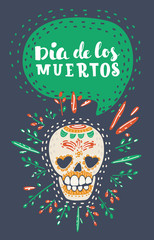 Dia de los muertos. Day of The Dead vector poster.