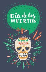 Dia de los muertos. Day of The Dead vector poster.
