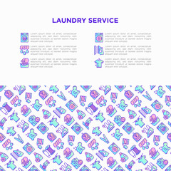 Laundry service concept with thin line icons: washing machine, spin cycle, drying machine, fabric softener, iron, handwash, steaming, ozonation, repair. Vector illustration, print media template.