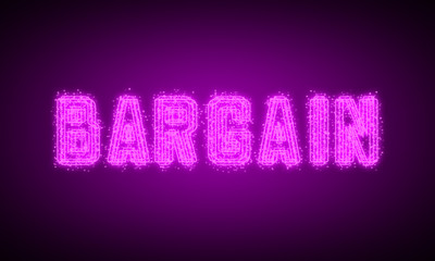 BARGAIN - pink glowing text at night on black background