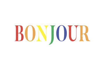 slogan Bonjour phrase graphic vector Print Fashion lettering calligraphy