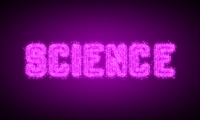 SCIENCE - pink glowing text at night on black background