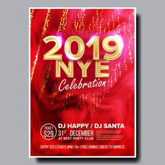 2019 Party Flyer Poster Vector. Happy New Year. Music Night Club Event. Greeting Dance Event. Design Illustration