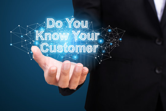 Do You Know Your Customer in hand businesswoman
