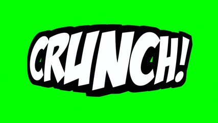 A comic strip speech cartoon with the word Crunch. White text, black shadow, green background.