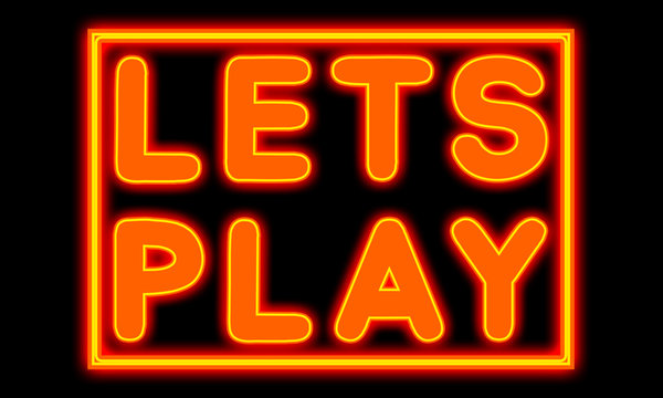 Lets Play - glowing text on black background
