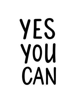 Yes you can vector motivational lettering poster design