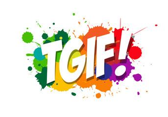 Tgif photos, royalty-free images, graphics, vectors & videos | Adobe Stock