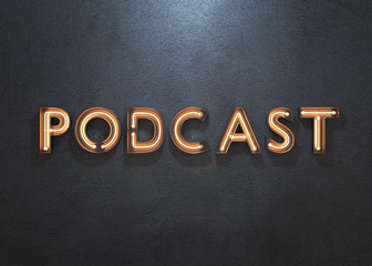 Podcast neon sign on dark background