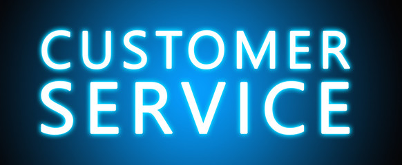Customer Service - glowing white text on blue background