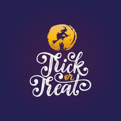 Trick Or Treat, hand lettering for Halloween. Vector illustration of flying witch on broom against a full Moon.