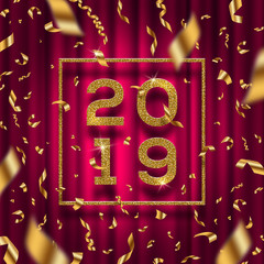 New year 2019 vector illustration. Glitter gold numbers of a year with frame and golden foil confetti on a red curtain background.