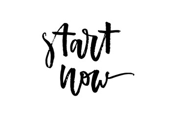 slogan Start now phrase graphic vector Print Fashion lettering calligraphy