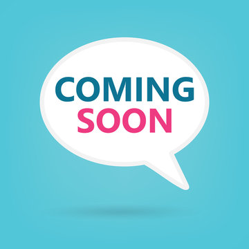coming soon on a speech bubble- vector illustration