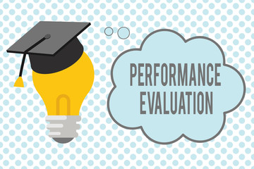 Conceptual hand writing showing Performance Evaluation. Business photo showcasing Evaluates Employee Performance overall Contribution.