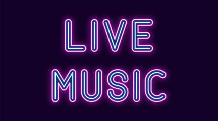 Neon inscription of Live Music. Vector