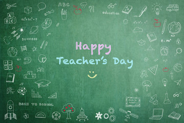 Happy teacher's day concept on green chalkboard with doodle