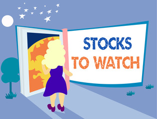 Word writing text Stocks To Watch. Business concept for being heavy broker and watch every increase decrease.