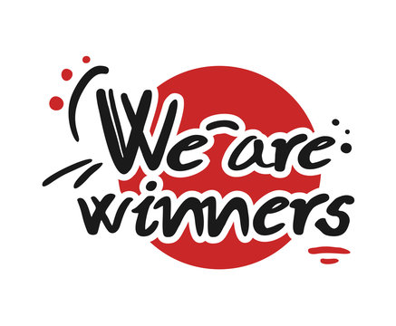 we are winners message
