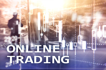 Online trading, FOREX, Investment concept on blurred business center background.
